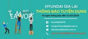 Hyundai Kon Tum -  Thông báo tuyển dụng